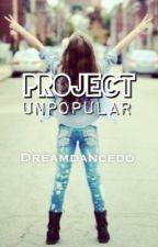 Project Unpopular by DreamDanceDo