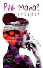 Pilih Mana? by Hyderia