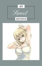 My Sweet Revenge (Fairy Tail fanfic RoLu ) by Alsia-chan