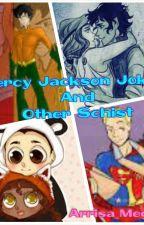 Percy Jackson Jokes by Arrisa_Mega192