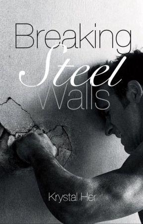 Breaking Steel Walls [ON HOLD] by Miss_Krys