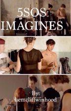 5SOS Imagines by hemcliffwinhood