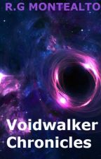 Voidwalker Chronicles by Argentales