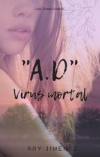 """A.D."" Virus Mortal 