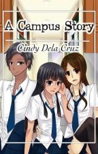 A Campus Story by CindyWDelaCruz