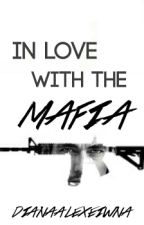 In Love with the Mafia by DianaAlexeiwna