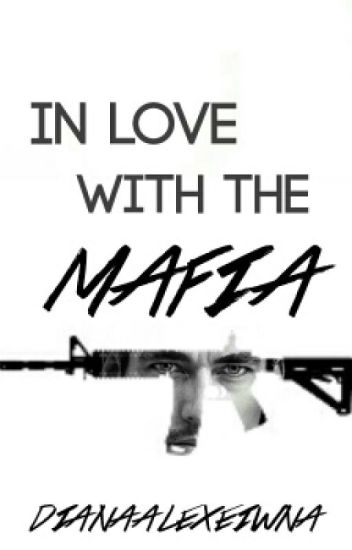 In Love with the Mafia
