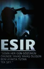 ESİR by ElifMrcn