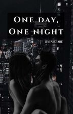 One Day, One Night by nottomesswith