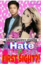 Hate At First Sight?! (KathNiel) by LouiseAlejandre