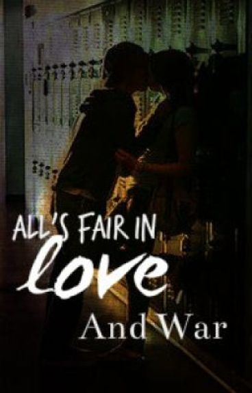 All's fair in love and War by dreamercloud