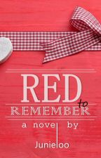 Red To Remember by Junieloo