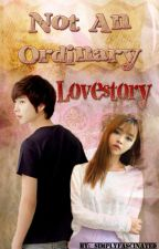 Not an Ordinary Lovestory by simplyfascinated