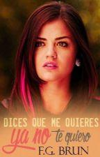 Ya no te quiero (DQMQ #1.5) by flores_de_canela