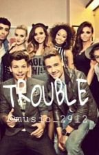 Trouble (one direction & little mix FF) by music_2912