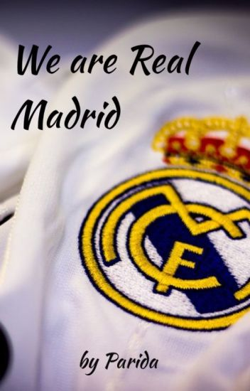 We are Real Madrid