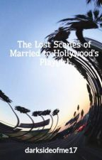 The Lost Scenes of Married to Hollywood's Playgirl by darksideofme17