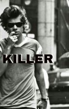 Killer || Harry Styles by sjckofniall