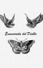 Enamorada del Diablo by EmilyFernandez1