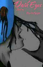 Dark Eyes (Eyeless Jack Romance) by Firefly289