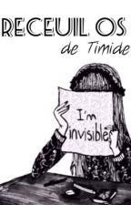 Recueil OS sur Timide by sasa411