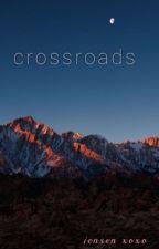 Crossroads [on hold] by blazingsnow