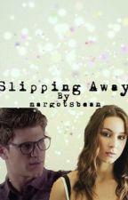 Slipping away -treegan fan fiction- by margotsbean