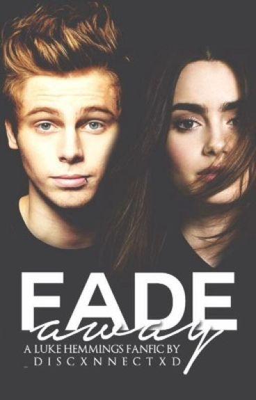 Fade Away » l.h