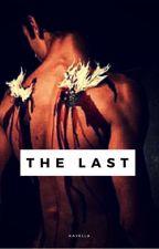 The Last by Kayella15