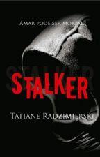 STALKER by TatiRadzimierski