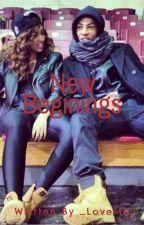 New Beginnings by _LoveMe_