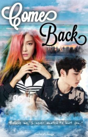 Come Back (Exo D.O  COMPLETED) by _yourbestchingu_