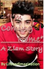 """I'm Coming Home""~ A Ziam Oneshot by lifeandimagination"