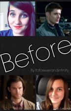 Before by toforeverandinfinity