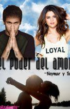 El poder del amor ~Neymar Jr y Tu~ (terminada) by solizzlee