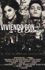 Viviendo Con El Enemigo by Escritoras113
