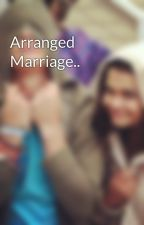 Arranged Marriage.. by raia108_2