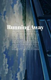 running away (Percy Jackson Fanfic) by nerdydemigod