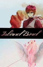 Island Bird. [Naruto.] by __monophobic