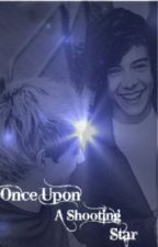 Once Upon a Shooting Star (1D Fanfic) by 1Duponashootingstar