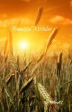 Beautiful Mistakes by Millard12