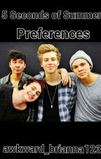 5 Seconds of Summer Preferences by xstydiaobrodenx