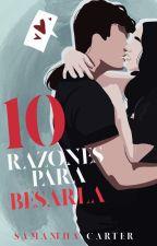 10 Razones para Besarla  by Kazune-chan