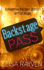 BACKSTAGE PASS by LeisaRayven