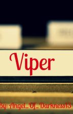 Viper by Angel_Of_Darkness13