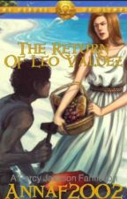 The Return of Leo Valdez (After Blood of Olympus) by annaf2002