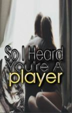 So I Heard You're A Player [On Hold] by Loveislouder