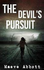 The Devil's Pursuit by MaeveAbbott