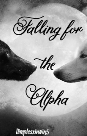 Falling for the Alpha by bubbles_666