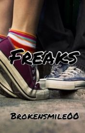 Freaks by Brokensmile00